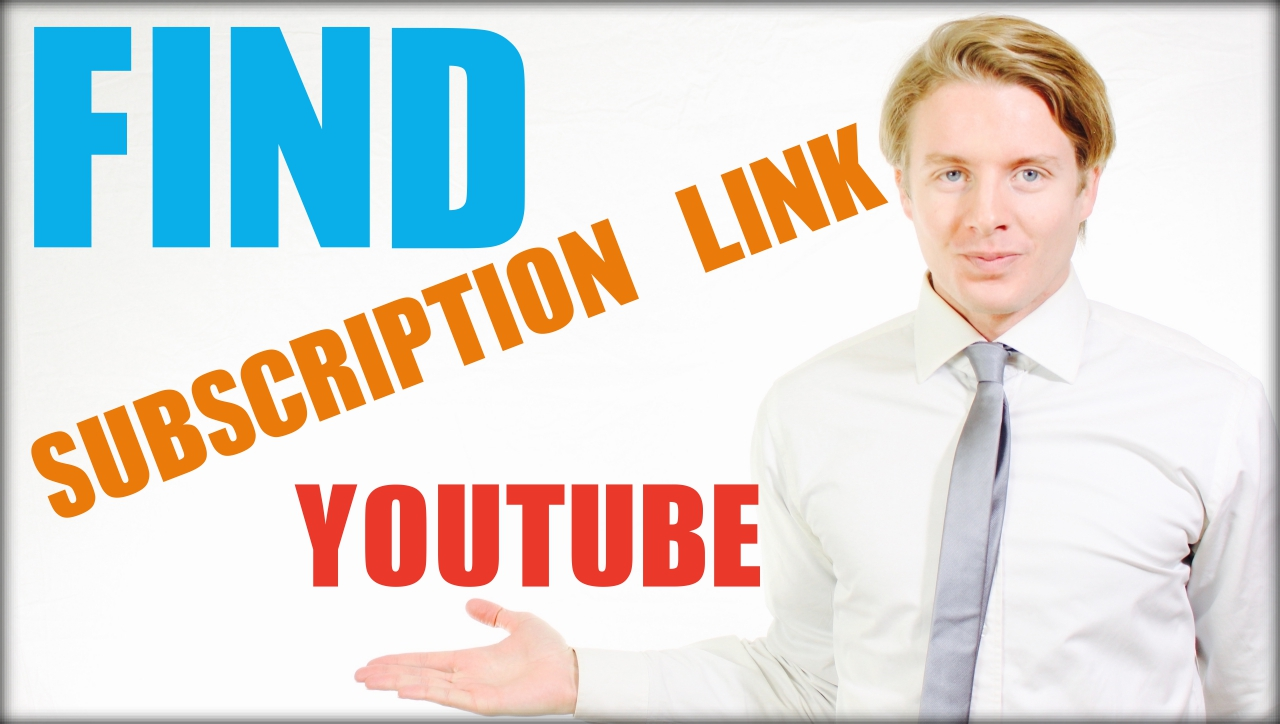 How to find youtube subscription link