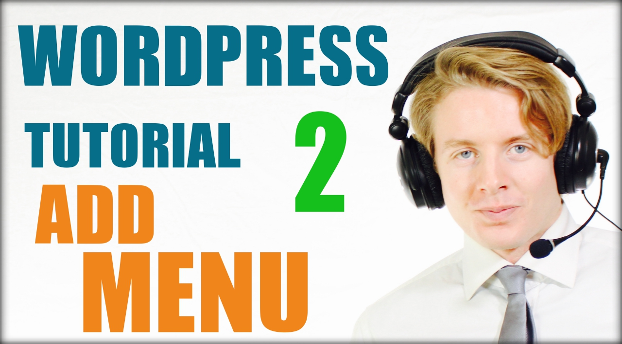 WordPress tutorial step by step 2016 (Part 2) – Add menu