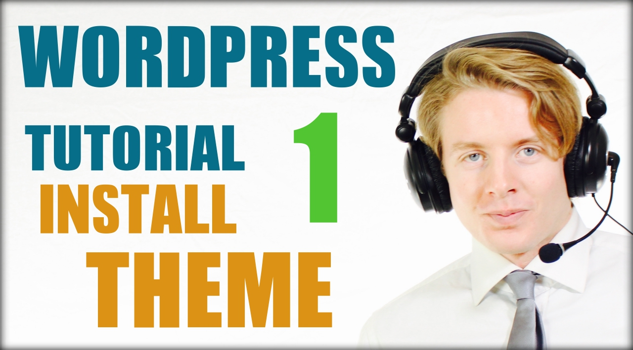 wordpress tutorial step by step 2016 PART 1 install theme