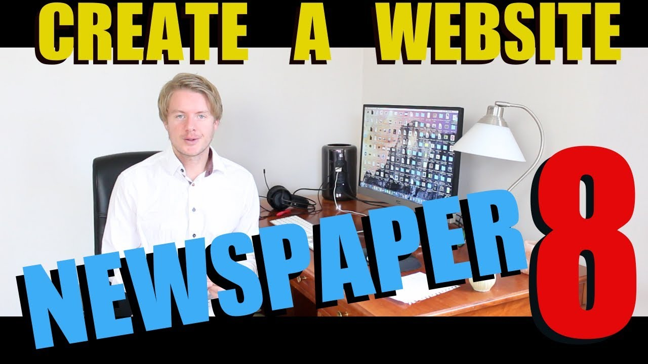 How To Make a Website For Beginners With Newspaper 8 Theme WordPress Tutorial 2017