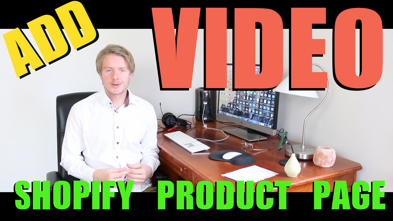 How to Add and Embed a Video to Shopify Product Page 2018