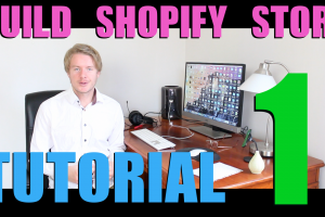 How to Build a Shopify Store Step by Step (Part 1) – Shopify Free Trial (2018)
