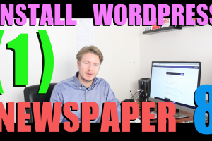 Create a Website with Newspaper 8 Theme Tutorial 2018 (part 1) – Install WordPress