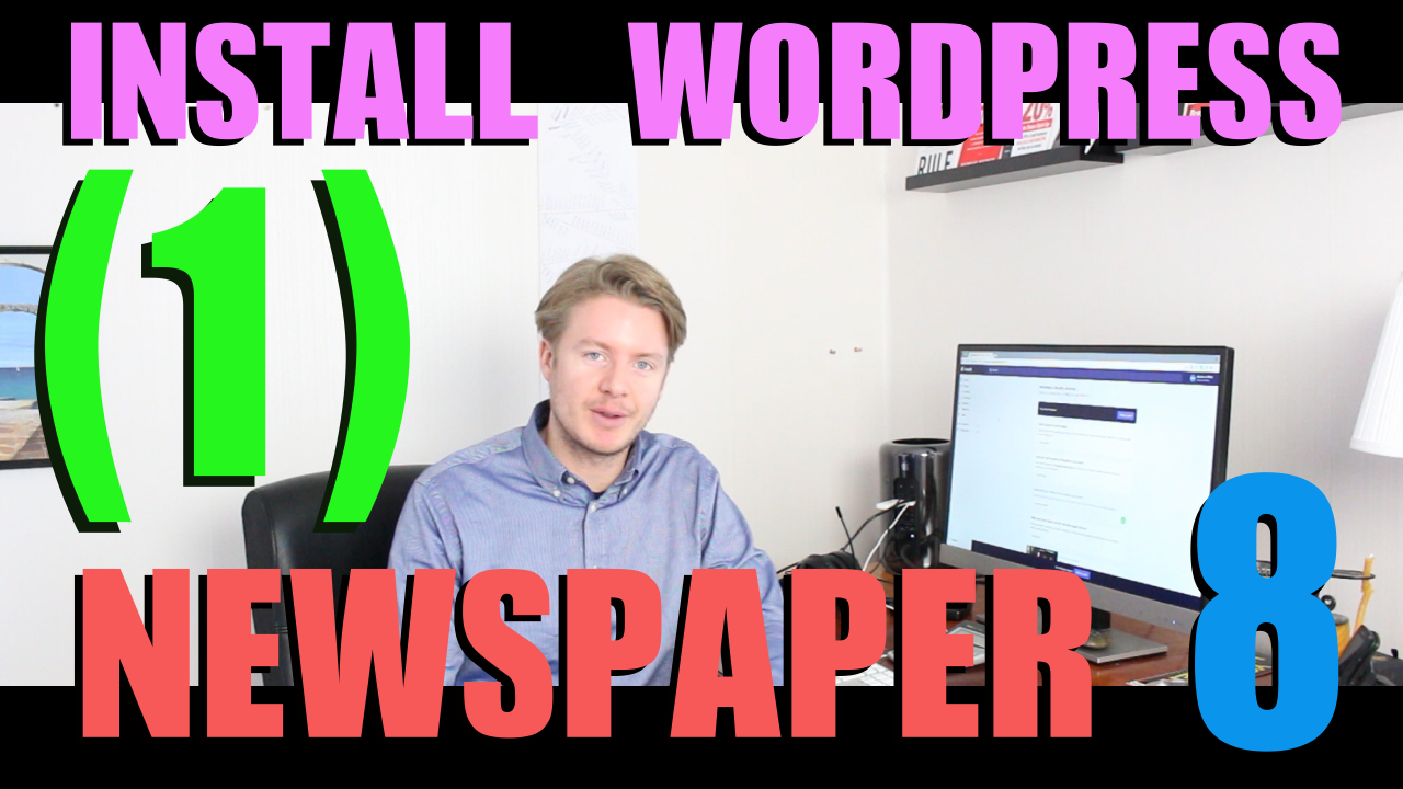 How to Create a Website with Newspaper 8 Theme Tutorial 2018 (part 1) – Install WordPress