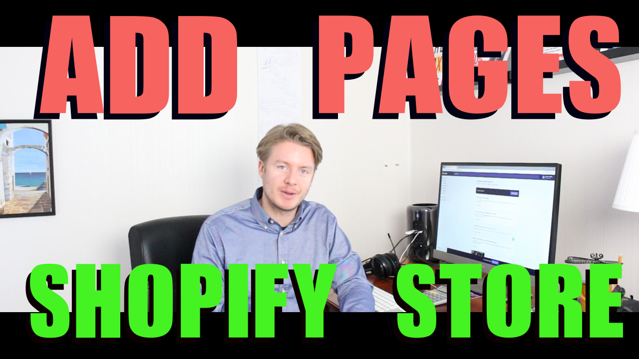 How to Add Pages on Shopify 2018